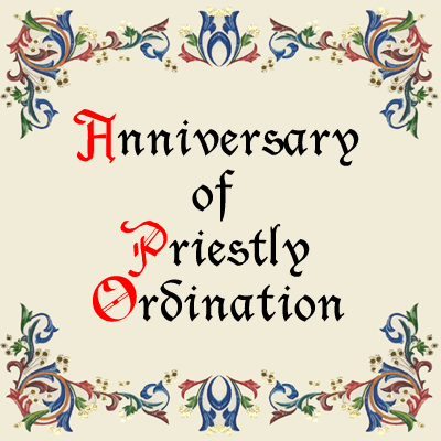 Anniversary of Priestly Ordination