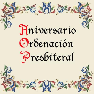 Aniversario de Ordenación Presbiteral