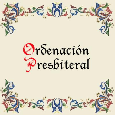 Ordenación Presbiteral