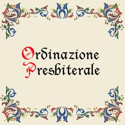 Ordinazione Presbiterale