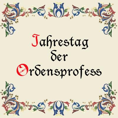 Jahrestag der Ordensprofess