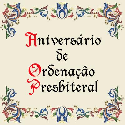 Aniversário de Ordenação Presbiteral